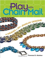 Play With Chain Mail: 4 Weaves = 20+ Jewelry Designs - Theresa D Abelew