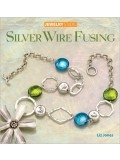 Silver Wire Fusing - Liz Jones