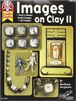 Images On Clay 2: Over A Dozen Useful Images, 30 Projects (Design Originals) - Barbara McGuire