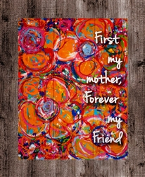 """A Little Happiness - First my Mother, Forever my Friend"" quote Boxed Board"