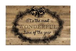 "Rustic  ""It's the Most Wonderful Time of the Year"" Christmas wood sign. Size: 8"" t x 12"" w x 1/2"" d"