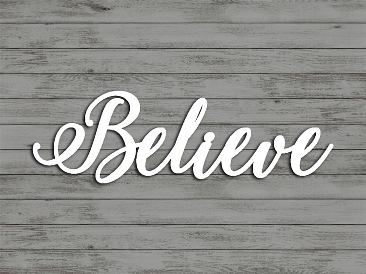 BELIEVE word art - Wood Laser Cut Wall Decor