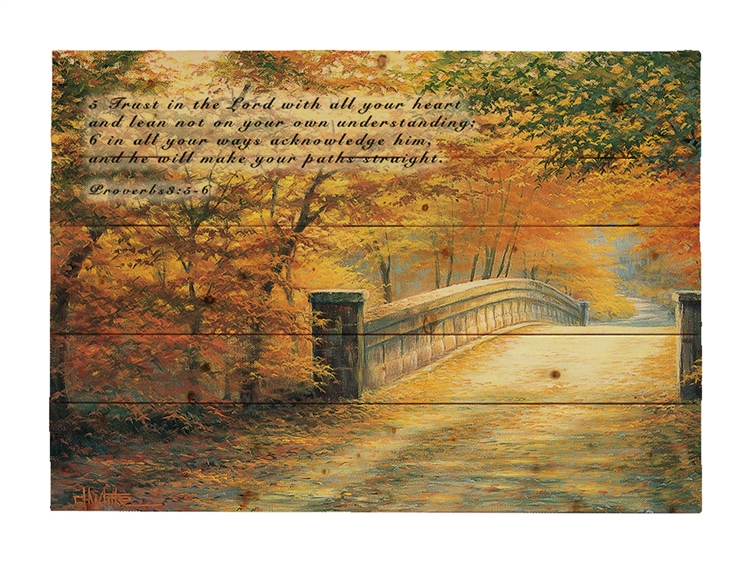 WOOD PALLET AUTUMN BRIDGE- featuring Proverbs 3: 5-6