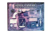Steel Canvas - The Art of American Arms
