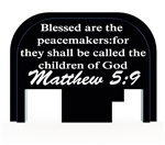 Mathew 5:9 slide back plate for Glock