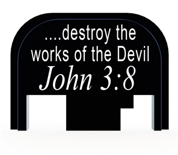 John 3:8 destroy the works of the devil slide back plate for Glock