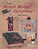 Create a Mixed Media Christmas with Friends