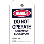 "Brady 49310 Lockout Tag, Danger: ""Do Not Operate Equipment..."", Vinyl, 5 1/2"" x 3"", 25/Pkg"