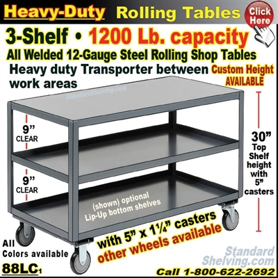 88LC / Heavy Duty 3-Shelf Rolling Table