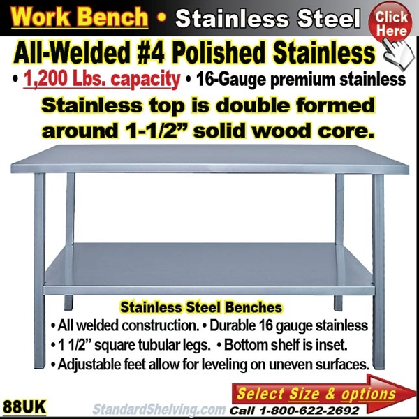 Stainless Steel Work Benches - 16 gauge stainless steel work table