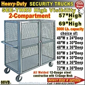 88VB / Heavy-Duty See-Thru BULK Security Trucks