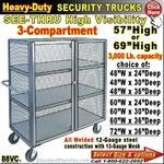 88VC / Heavy-Duty See-Thru BULK Security Trucks