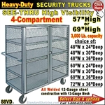 88VD / Heavy-Duty See-Thru BULK Security Trucks