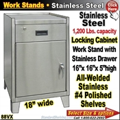 88VX / Stainless Steel Cabinet Work Stand