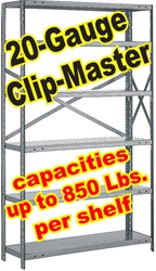 OPEN CLIP-MASTER STEEL SHELVING 20-GAUGE, 5-SHELF UNITS