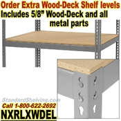 Extra Wood-Deck Rivet Shelves / NXRLXWDEL