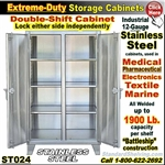 ST024 / Extreme Duty Stainless Steel DOUBLE-SHIFT Cabinets