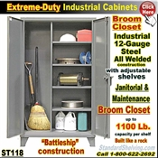 ST118 / Extreme Duty BROOM CLOSET Cabinet