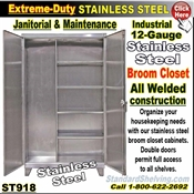 ST918 / Extreme Duty STAINLESS BROOM CLOSET Cabinet