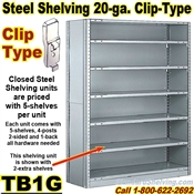 20 gauge Closed Steel Shelving / Clip-Type / TB1G