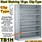 18 gauge Closed Steel Shelving / Clip-Type / TB1H