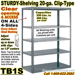 """Sturdy-Shelf"" 20-ga. Steel Shelving / Clip-Type / TB1S"