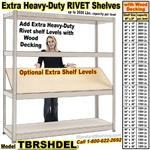 Extra Heavy-Duty Wood-Deck Rivet Shelf / TBRSHDEL