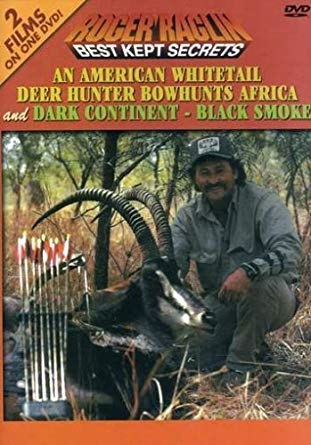 An American Whitetail Deer Hunter Bowhunts Africa & Dark Continent - Black Smoke - DVD by Roger Raglin