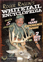Whitetail Encyclopedia 2 DVD set by Roger Raglin