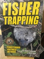 Fisher Trapping:  Pennsylvania Foothold Methods