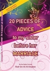 English Translation of 20 Pieces of Advice to My Sister Before Her Marriage