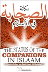 The Status of the Companions In Islaam by Dr. Rabee Al-Madkhalee