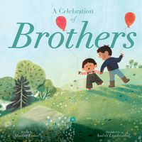 A Celebration of Brothers