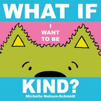 What If I Want to Be Kind?