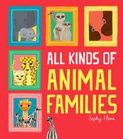 All Kinds of Animal Families