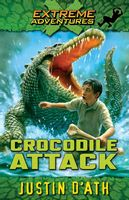 Crocodile Attack (Extreme Adventures Book 1)
