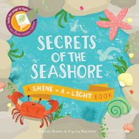 Secrets of the Seashore (Shine-A-Light)