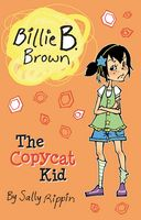 Billie B. Brown The Copycat Kid