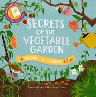 Secrets of the Vegetable Garden (Shine-A-Light)