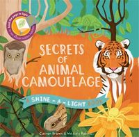 Secrets of Animal Camouflage (Shine-A-Light)