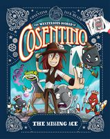 The Missing Ace (The Mysterious World of Cosentino Book 1)