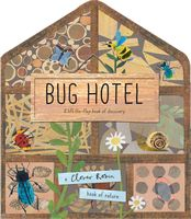 Bug Hotel (Clover Robin Book of Nature)