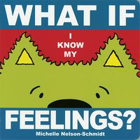 What If I Know My Feelings?