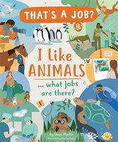 I Like Animals... What Jobs are There?