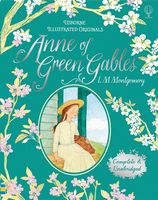 Anne of Green Gables (Illustrated Originals)