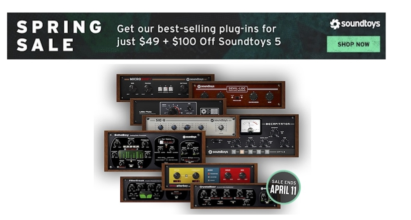 SoundToys Spring Sale | Pro Audio Solutions