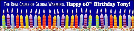 60th Birthday Global Warming Cause Banner