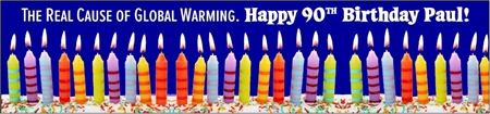 90th Birthday Global Warming Cause Banner