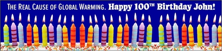 100th Birthday Global Warming Cause Banner