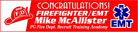 Dual Firefighter / EMT Graduation Banner